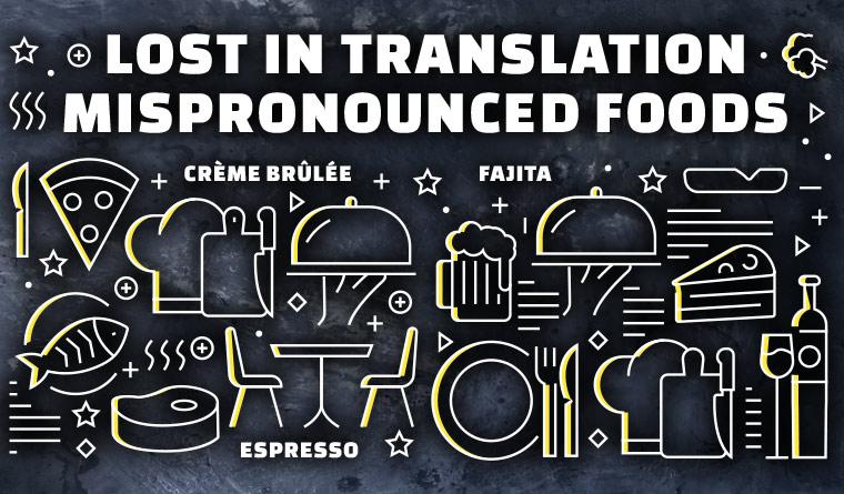 mispronounced foods