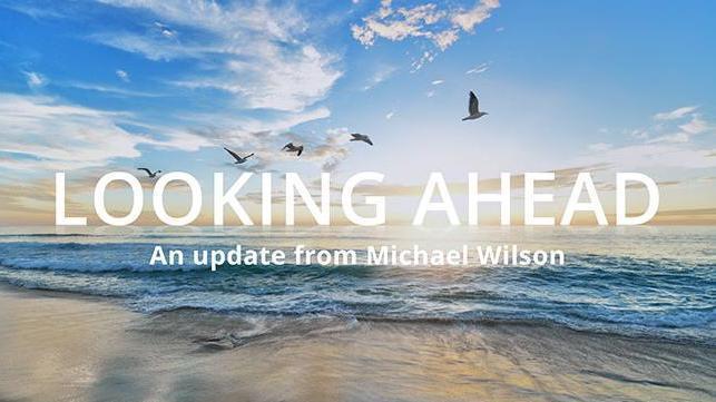 An update from Michael Wilson