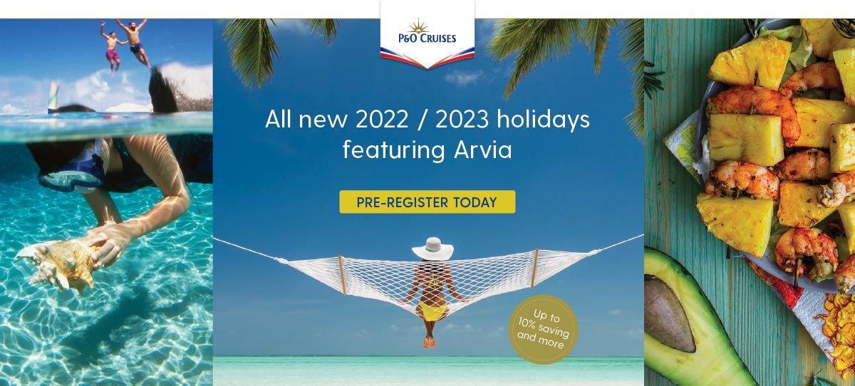 po cruises 2022 2023 holidays featuring arvia have arrived
