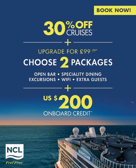 NCL 30% saving on cruises and choose 2 packages