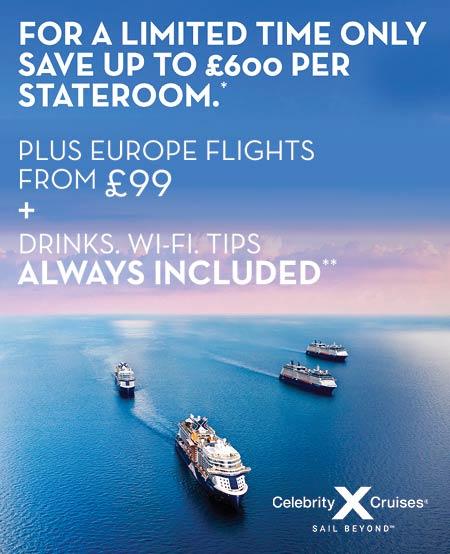 Celebrity cruises saver £600 offer