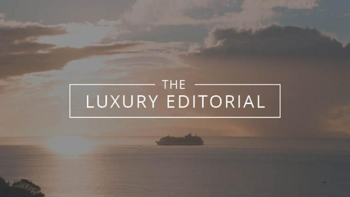 The Luxury Editorial : New Ships on the Horizon
