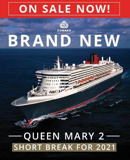 Cunard latest cruises 2021